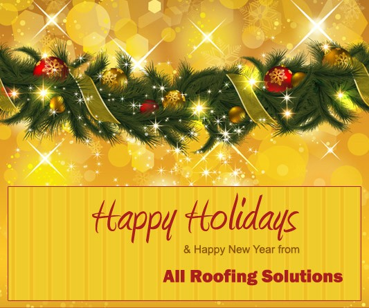 Happy Holidays from ALL Roofing Solutions!