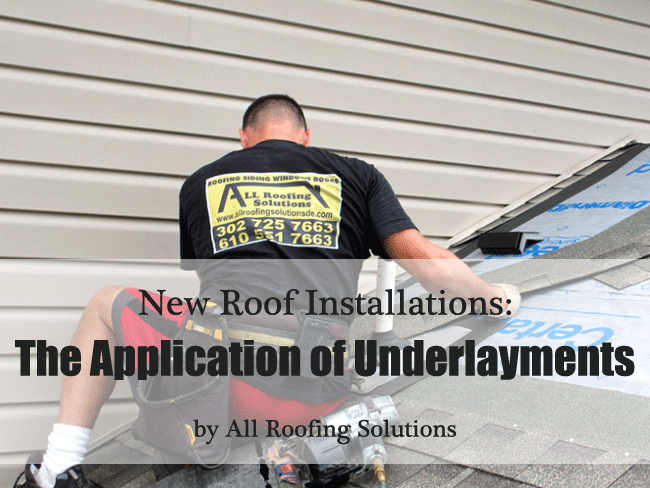 New Roof Installations: The Application of Underlayments