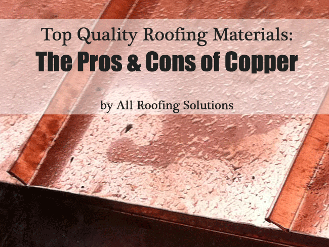 Roofing Materials The Pros And Cons Of Copper