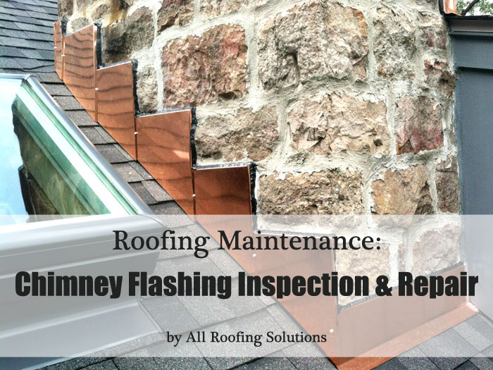 Roofing Maintenance: Chimney Flashing Inspection & Repair