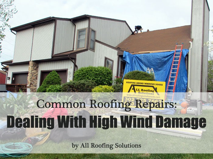 Common Roofing Repairs: Dealing With High Wind Damage
