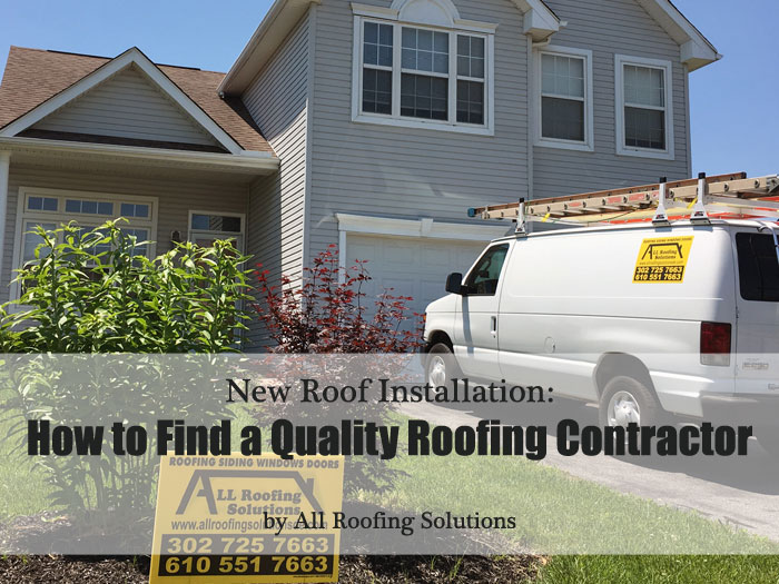 New Roof Installation: How to Find a Quality Roofing Contractor
