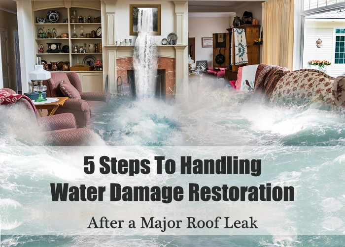 5 Steps To Handling Water Damage Restoration After a Major Roof Leak