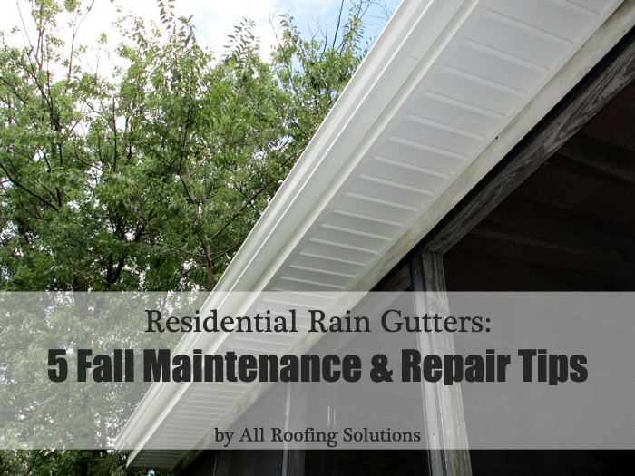 Rain Gutters: 5 Fall Maintenance & Repair Tips